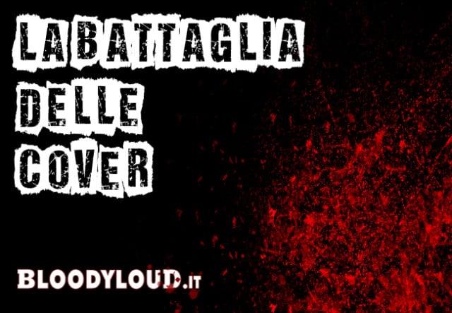 LA BATTAGLIA DELLE COVER